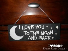 I Love You to the Moon and Back Decorative Wall Plaque