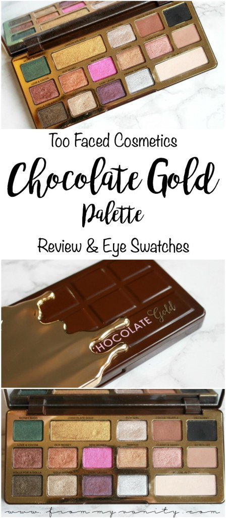 Too Faced Chocolate Gold Palette | Review, Arm Swatches, and LIVE Eye Swatches | 4th Palette in the Chocolate Bar collection!