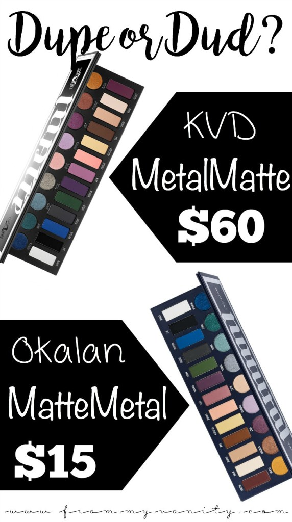 Dupe or Dud | KVD MetalMatte vs Okalan MatteMetal | Did Okalan Dupe Kat Von D?? | Side by Side Swatches | Side by Side Eye Look Comparison