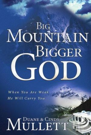 Big Mountain, Bigger God