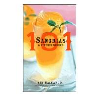Sangria Recipe Book. 101 Sangria & Pitcher Drinks