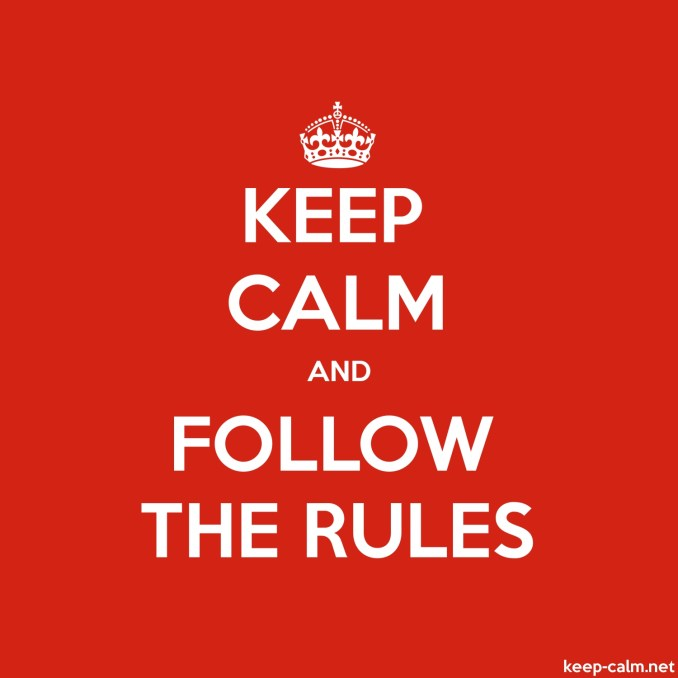 keep-calm-and-follow-the-rules-1500-1500
