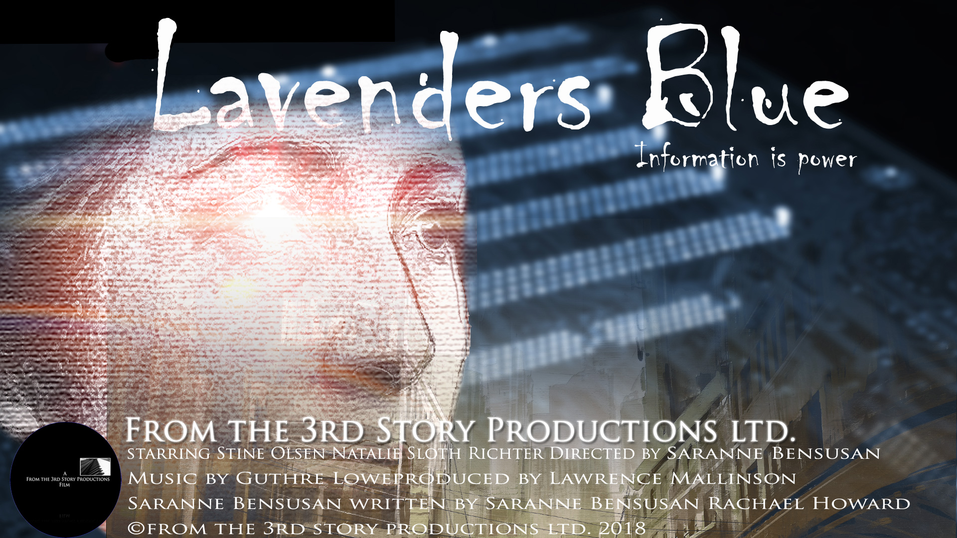 Lavender's Blue starring Stine Olsen, and directed by Saranne Bensusan, and written by Saranne Bensusan & Rachael Howard