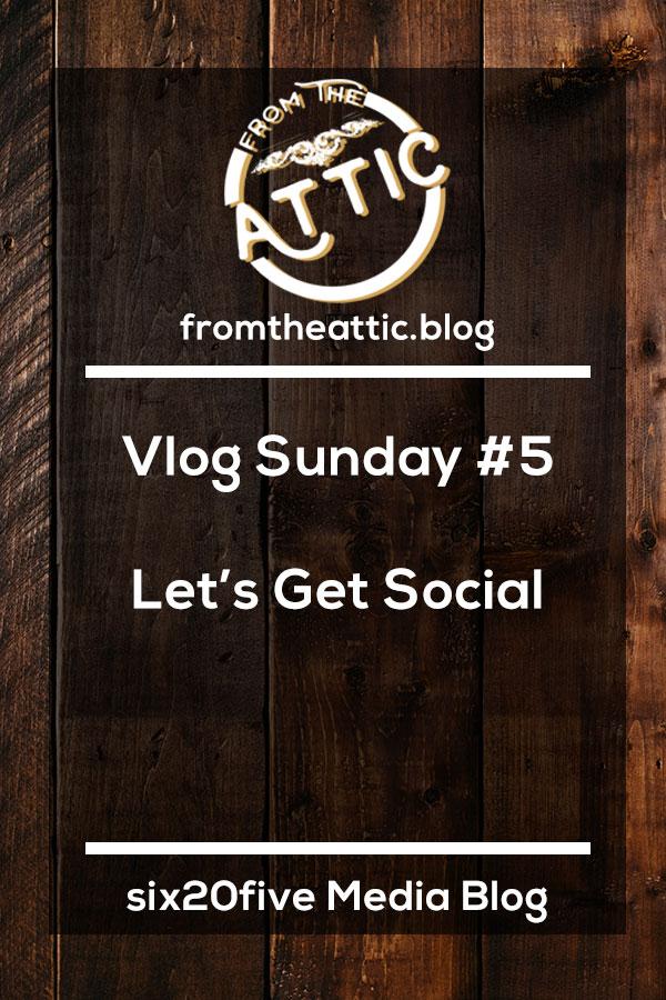 Vlog Sunday #5 - Let's Get Social!