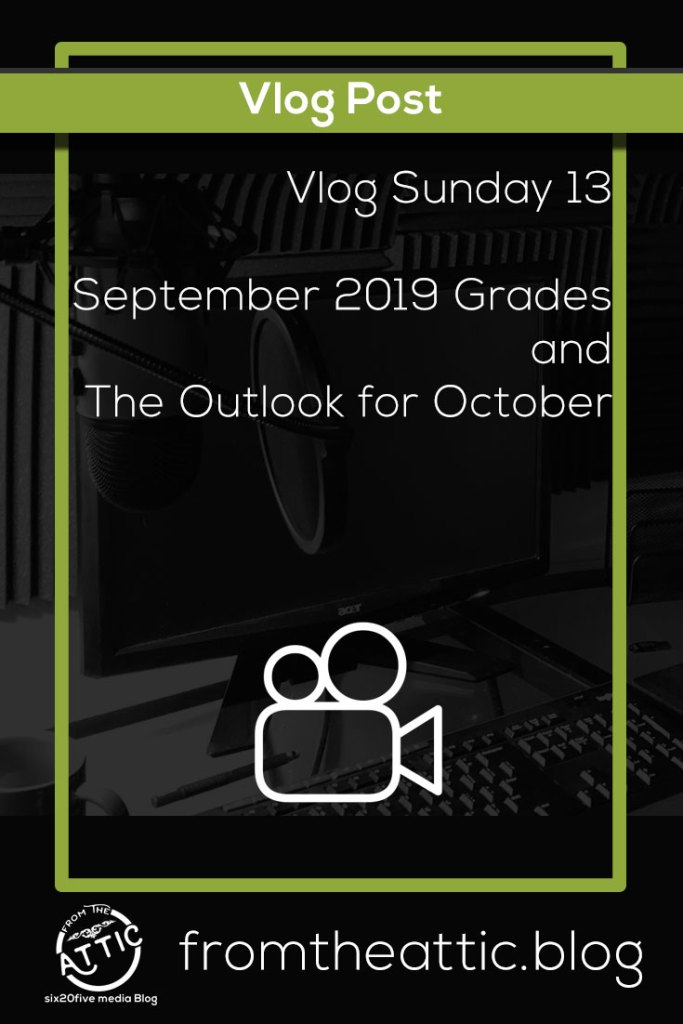 September Grades and October Goals - Vlog Sunday