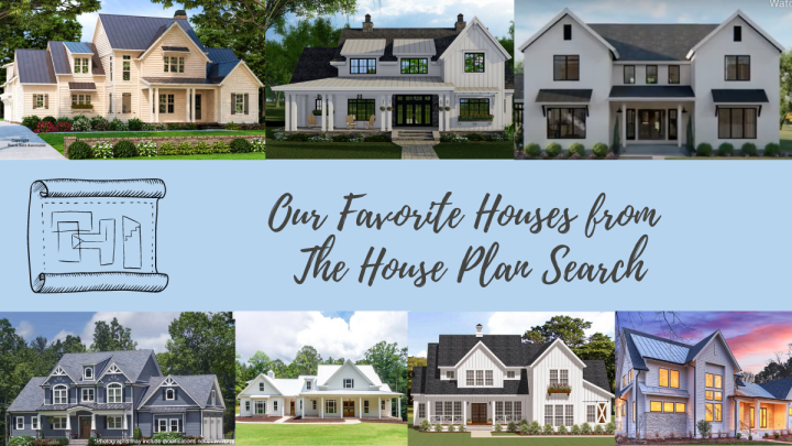 Cheyenne's Favorite Houses From the House Plan Search