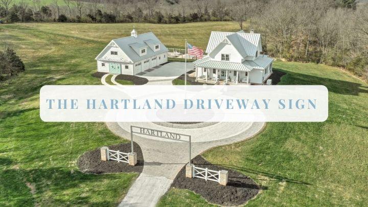 The HartLand Driveway Sign
