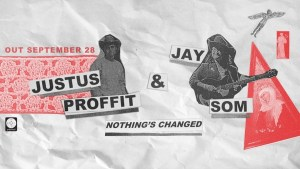 Review: Justus Proffit & Jay Som – Nothing's Changed EP