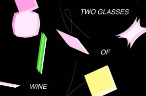 """Shy Wave – """"Two Glasses of Wine"""""""