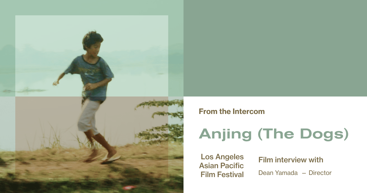 LAAPFF Interview: Director Dean Yamada On His Second Feature Film, 'Anjing (The Dogs)'