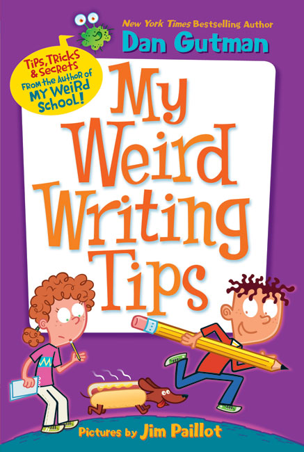 Winner of Dan Gutman's My Weird Writing Tips!!