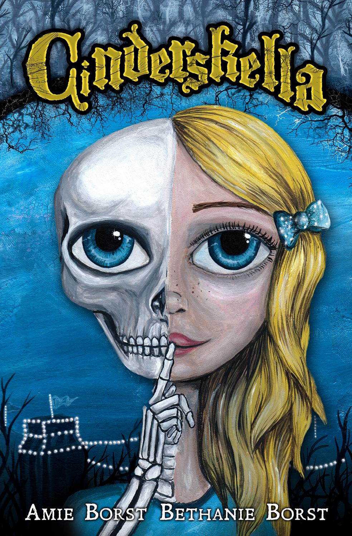 Cinderskella by Amie and Bethanie Borst