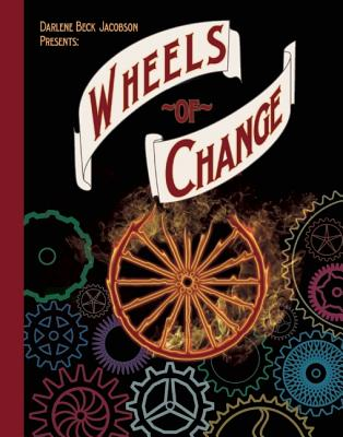 Wheels of Change--A Giveaway