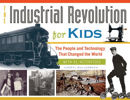 Industrial Revolution for Kids The (2)