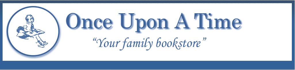 Indie Spotlight:  Once Upon A Time Bookstore, Montrose CA