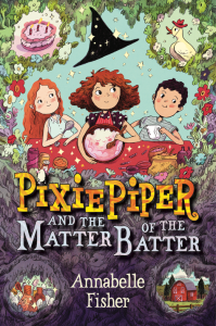 Book jacket for Pixie Piper and the Matter of the Batter
