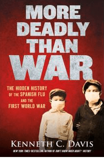 """""""More Deadly than War:"""" Interview with author Kenneth C. Davis"""