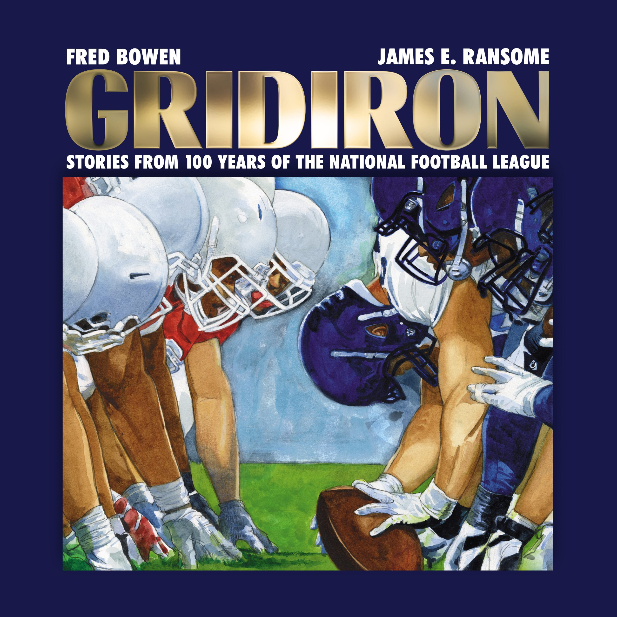 Interview with Fred Bowen and James Ransome about their new book, Gridiron: Stories From 100 Years of the National Football League.