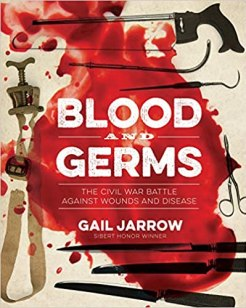 The cover of Gail Jarrow's most recent book, BLOOD AND GERMS.
