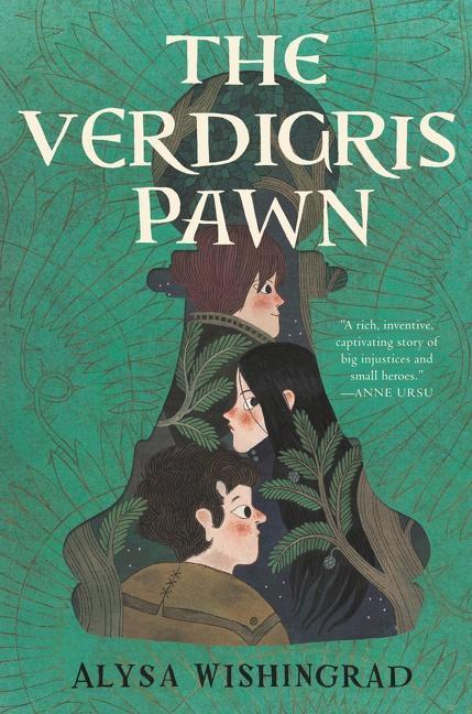 The Verdigris Pawn By Alysa Wishingrad