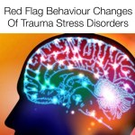 red flag behaviour changes if trauma