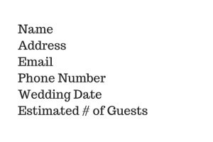 nameaddressemailphone-numberwedding-dateestimated-of-guests
