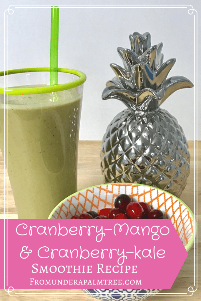 Cranberry Mango & Cranberry Kale Smoothie Recipes | Cranberry Recipes | Cranberry smoothie Recipes | Cranberry mango smoothie recipe | Cranberry Kale smoothie recipe | Smoothie Recipe |