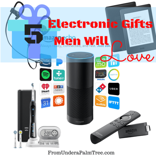 5 Electronic Gifts Men Will Love by From Under a Palm Tree