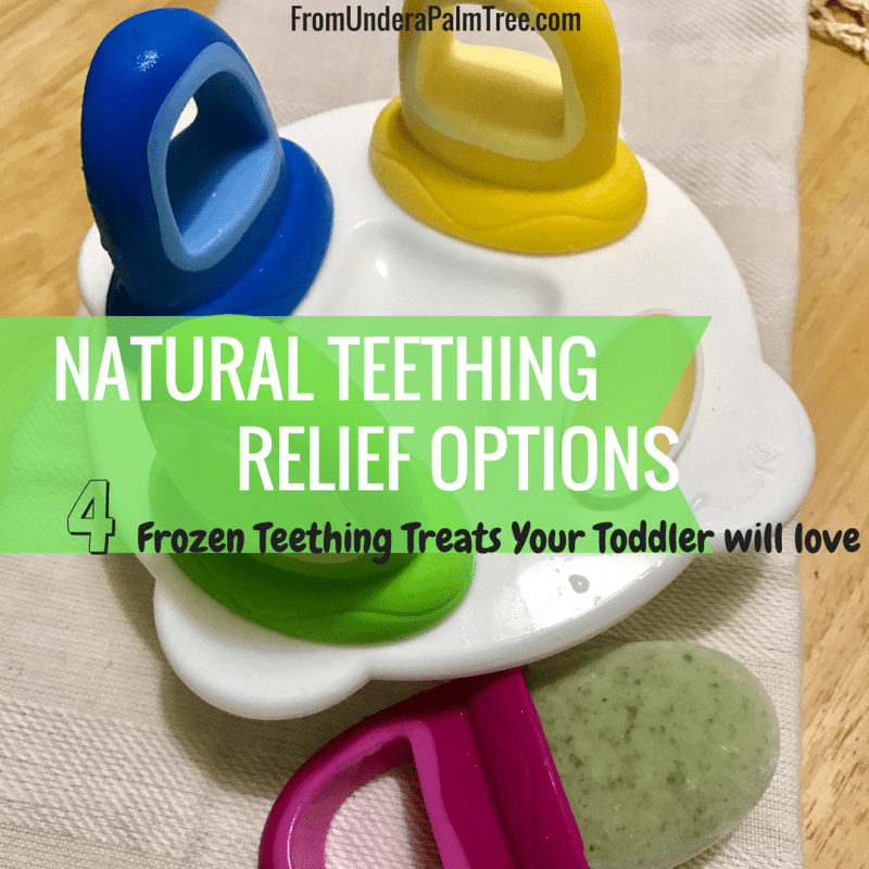Natural Teething Relief by from Under a Palm Tree