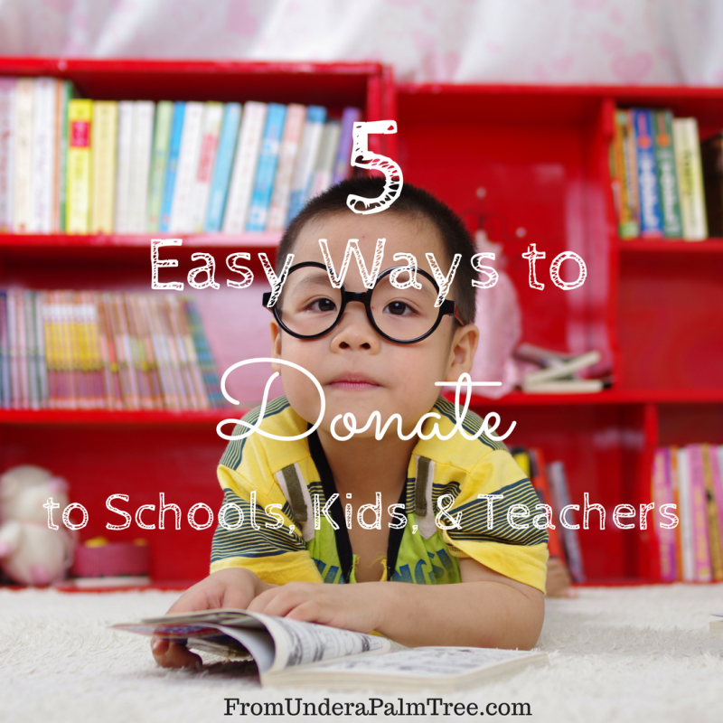 5 Easy Ways to Donate to Schools, Kids, & Teachers | Adopt a Classroom | Support Schools | Donate to Schools | Help Schools | Help Kids | Donate School Supplies | How to donate to schools | Helping hand | school supplies | Teachers | Children | kids |
