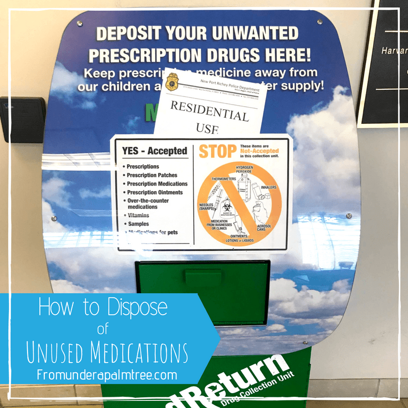 How to Dispose of Unused Medication | how to dispose of OTC medication, how to dispose of medication | drug disposal | expired | unused | unwanted | OTC drugs | family safety | prescription drug disposal | medicine | rx | Lifestyle blog |