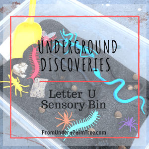 lettter U activities for toddlers | letter U | letter u activities for preschooler | letter u sensory bin | letter u sensory play | sensory play for toddlers | sensory play ideas | how to teach my toddler the alphabet | letter u lesson plan | letter u crafts for kids | letter u crafts for preschooler | preschooler activities | bug activities | fine motor play | letter u fine motor play |