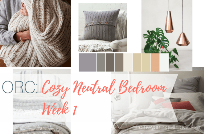 orc-cozy-neutral-bedroom-week-1
