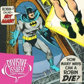Whoops, Robin's dead again.
