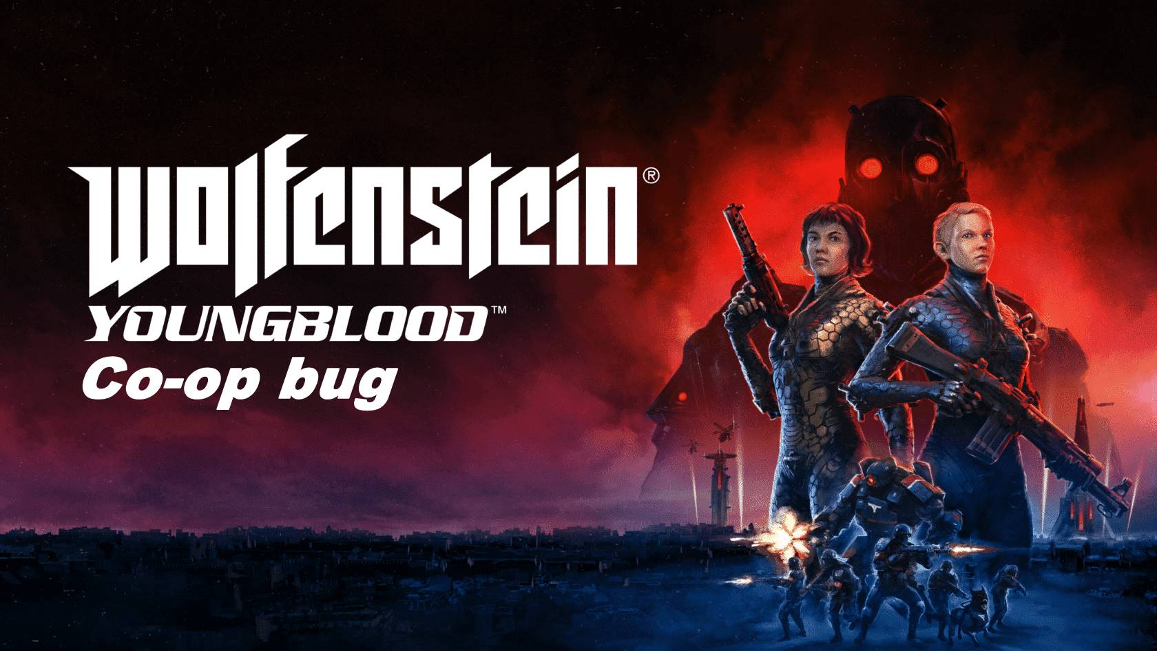 Wolfenstein Youngblood co-op bug - Unable to invite friend - Is