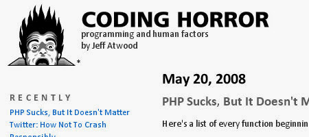 Coding Horror is an extremely popular blog