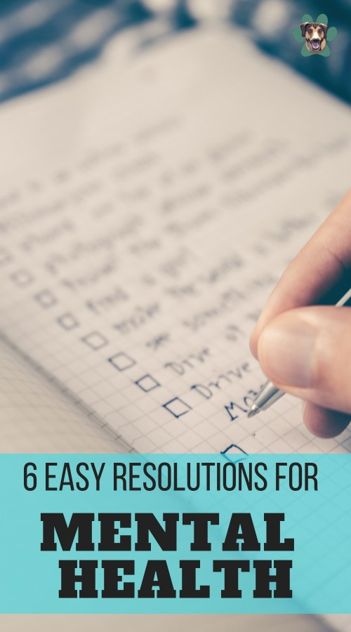 Mental health is a difficult thing to work on. It will take a lot of time and patience. However, with a bit of determination, you will create new mindsets for positivity that will lift you into a greater life in 2019. Here are 6 easy resolutions to improve your mental health.