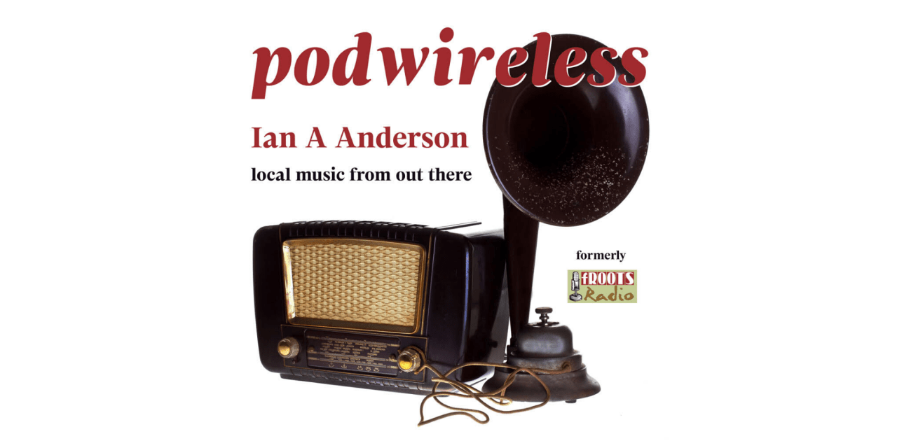 Podwireless – March 2020
