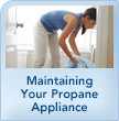 Propane Safety | maintaining propane appliance