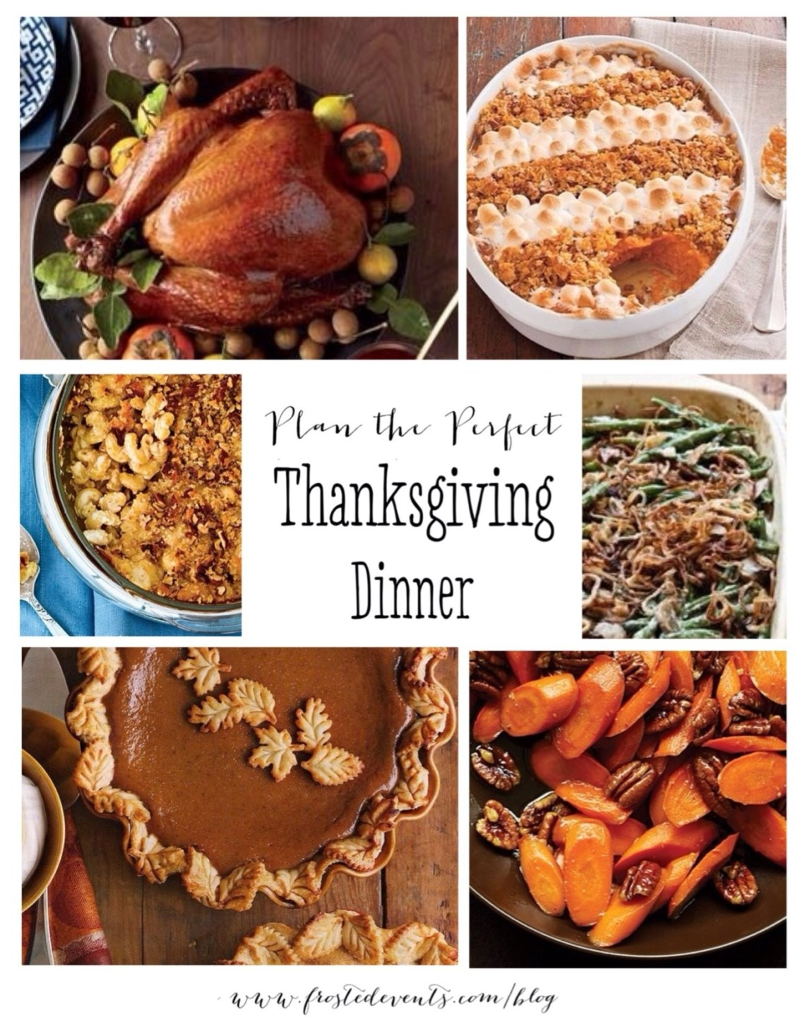 Thanksgiving Dinner Menu - Plan the Perfect Thanksgiving Dinner - www.frostedevents.com Thanksgiving Ideas & Inspiration
