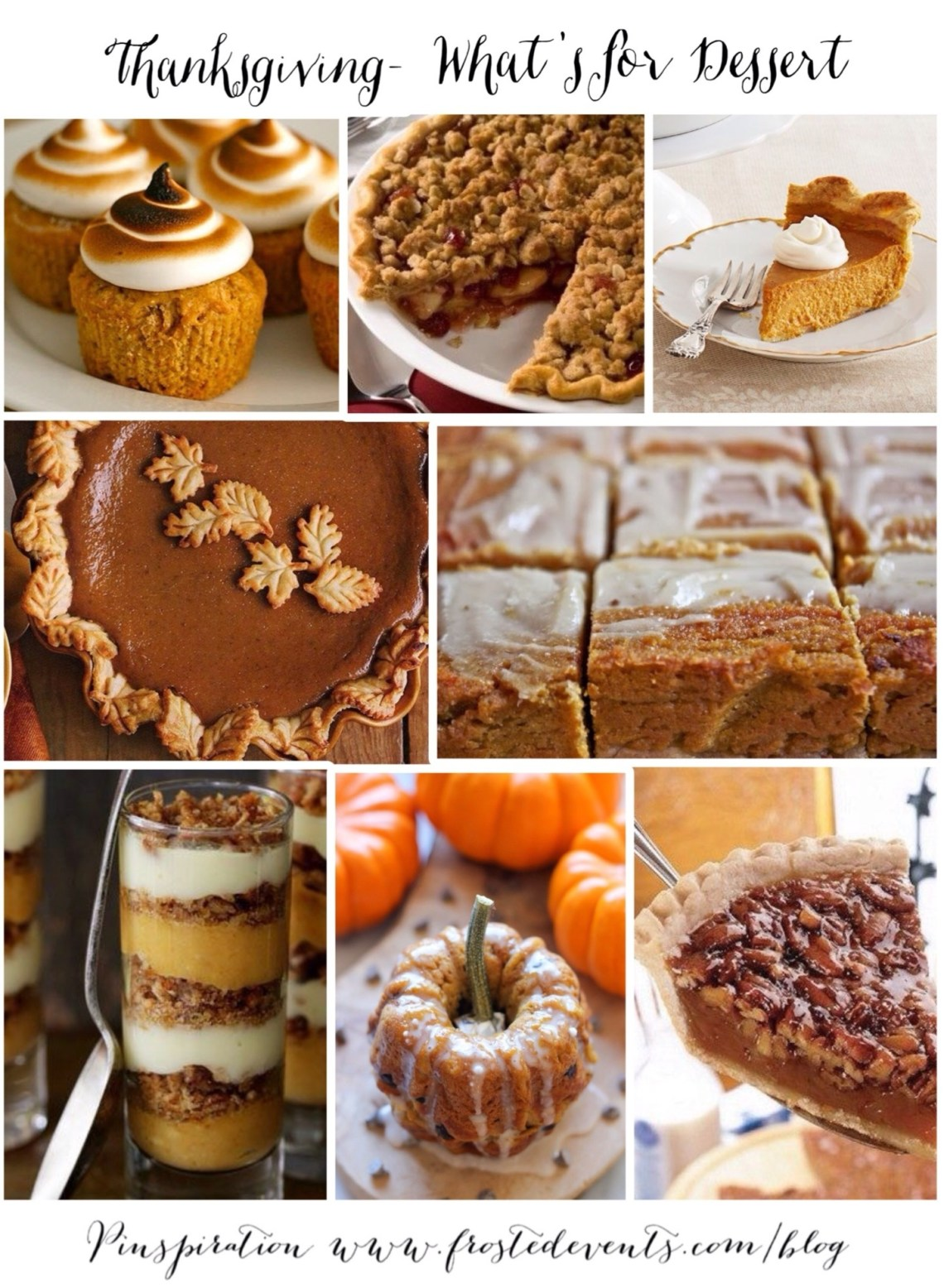 Thanksgiving Dessert Recipe Ideas and Inspiration  www.frostedevents.com Favorite Recipes