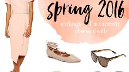 Spring Fashion 2016 Things I Love List Pretty in Pink Blush