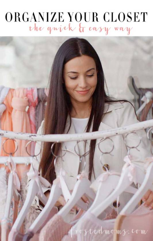 Closet Organized Quick and Easy - Organizing Tips and Home Organization tricks via Frosted Moms @frostedevents