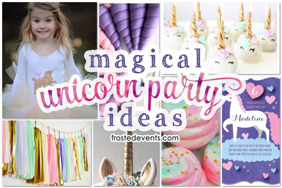Unicorn Party Decorations And Birthday Ideas Via Misty Nelson Frostedevents