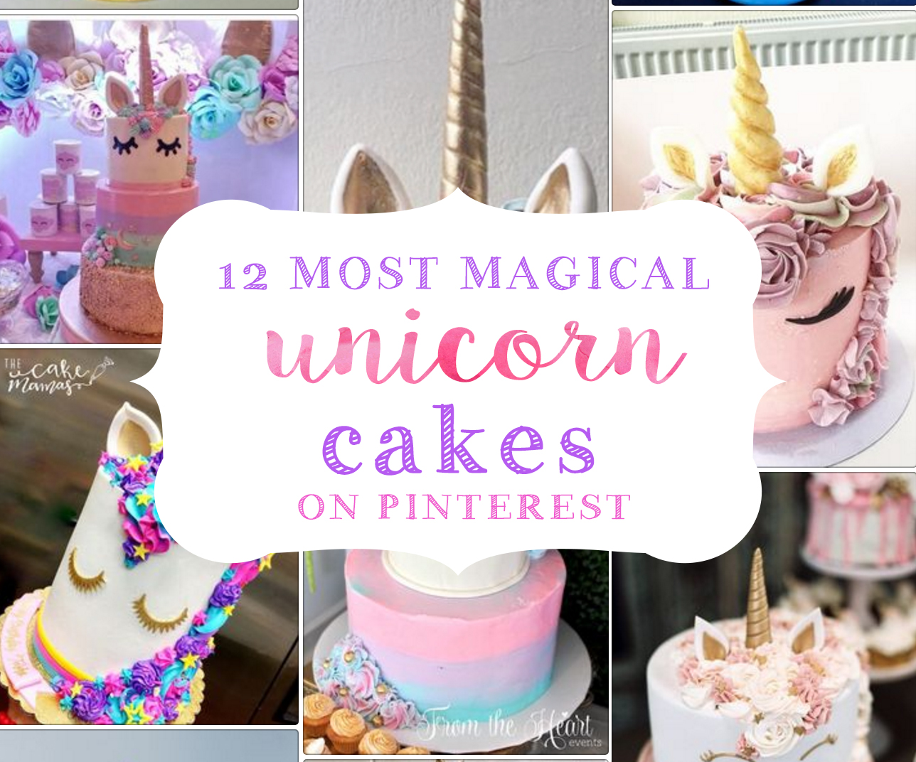 Unicorn Cakes That Will Blow Your Mind! Unicorn Birthday Party