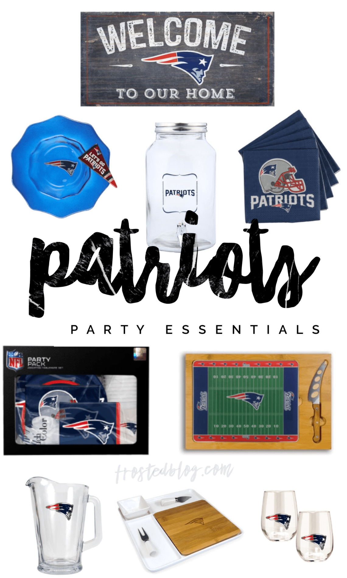 Patriots Fan Party Essentials - Super Bowl Party Ideas - Frosted Moms