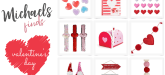Michaels Valentines Day gifts, decorations, treats and party goods