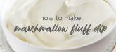 Marshmallow Fluff Dip Recipe