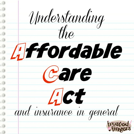 Understand the ACA and health insurance