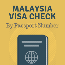 Malaysia Visa Check Status Online By Using Passport Number